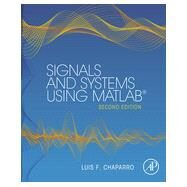 Signals and Systems Using Matlab by Chaparro, Luis F., 9780123948120