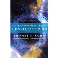 The Structure of Scientific Revolutions by Kuhn, Thomas S.; Hacking, Ian, 9780226458120