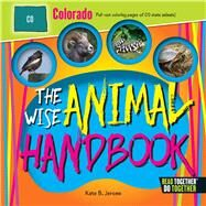 The Wise Animal Handbook Colorado by Jerome, Kate B., 9780738528120