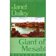 Giant of Mesabi : Minnesota by Dailey, Janet, 9780759238121