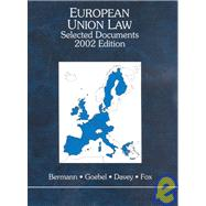 European Union Law: Selected Documents, 2002 by BERMAN, 9780314238122