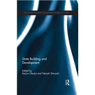 State Building and Development by Otsuka; Keijiro, 9781138918122