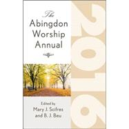 The Abingdon Worship Annual 2016 by Scifres, Mary J.; Beu, B. J., 9781426798122