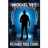 Michael Vey The Prisoner of Cell 25 by Evans, Richard Paul, 9781442468122
