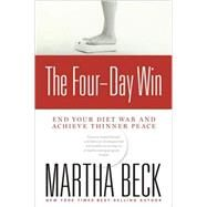 The Four-Day Win by BECK, MARTHA, 9781594868122