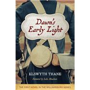 Dawn's Early Light by Thane, Elswyth; Meacham, Leila, 9781613738122