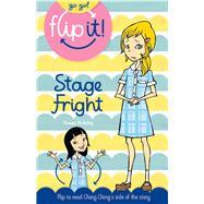 Go Girl Flip It!: Stage Fright by Mcauley, Rowan, 9781742978123