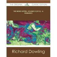 The Weird Sisters: A Romance by Dowling, Richard, 9781486488124