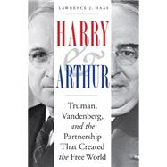 Harry and Arthur by Haas, Lawrence J., 9781612348124