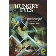 Hungry Eyes by Hoffman, Barry, 9781887368124