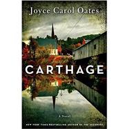 Carthage by Oates, Joyce Carol, 9780062208125