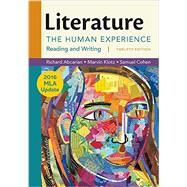 Literature: The Human Experience with 2016 MLA Update by Abcarian, Richard, 9781319088125