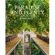 Paradise and Plenty by Keen, Mary; Hatton, Tom, 9781910258125