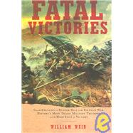 Fatal Victories Pa by Wier,William, 9781933648125