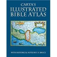 Carta's Illustrated Bible Atlas by Bruce, F. F., 9789652208125