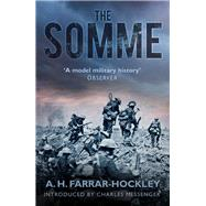 The Somme by Farrar-hockley, A. H.; Messenger, Charles, 9780750968126