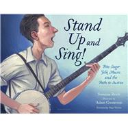 Stand Up and Sing! Pete Seeger, Folk Music, and the Path to Justice by Reich, Susanna; Gustavson, Adam, 9780802738127