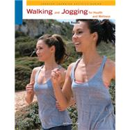 Walking and Jogging for Health and Wellness by Rosato, Frank, 9780840048127