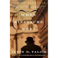 When Nietzsche Wept by Yalom, Irvin D., 9780060748128
