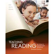 Teaching Reading in Today's Elementary Schools by Roe, Betty; Smith, Sandra H.; Burns, Paul C., 9781111298128