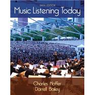 Music Listening Today (with Digital Music Download Printed Access Card for the 4 CD Set) by Hoffer, Charles; Bailey, Darrell, 9781285858128