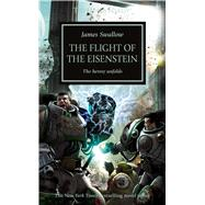 Flight of the Eisenstein by Swallow, James, 9781849708128