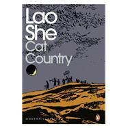 Cat Country by She, Lao; Lyell, William A., Ph.D.; Johnson, Ian, 9780143208129