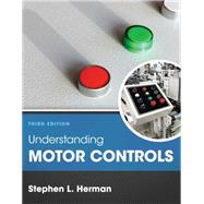 Understanding Motor Controls by Herman, Stephen L., 9781305498129