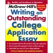 McGraw-Hill's Writing an Outstanding College Application Essay by Rankin, Estelle; Murphy, Barbara, 9780071448130