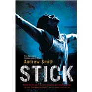 Stick by Smith, Andrew, 9781250088130