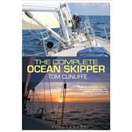 The Complete Ocean Skipper by Cunliffe, Tom, 9781472918130