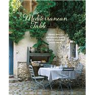 The Mediterranean Table by Ryland Peters & Small, 9781849758130