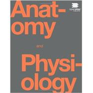 Anatomy and Physiology by OpenStax College, 9781938168130