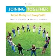 Joining Together Group Theory and Group Skills by Johnson, David H.; Johnson, Frank P., 9780132678131
