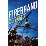 Firebrand by Hartley, A. J., 9780765388131