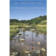 Environmental Law Practice : Problems and Exercises for Skills Development by Anderson, Jerry L.; Hirsch, Dennis D., 9781594608131