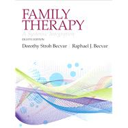 Family Therapy A Systemic Integration by Becvar, Dorothy Stroh, Ph.D.; Becvar, Raphael J., Ph.D., 9780205168132
