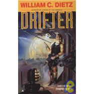 Drifter by Dietz, William C., 9780441168132