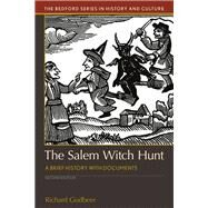 The Salem Witch Hunt A Brief History with Documents by Godbeer, Richard, 9781319088132