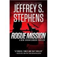Rogue Mission by Stephens, Jeffrey S., 9781618688132