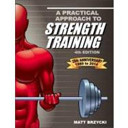 A Practical Approach to Strength Training by Brzycki, Matt, 9781935628132