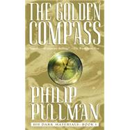 The Golden Compass: His Dark Materials by PULLMAN, PHILIP, 9780440238133
