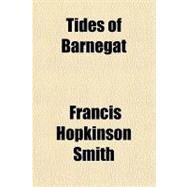 Tides of Barnegat by Smith, Francis Hopkinson, 9781153728133