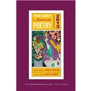 The Best American Poetry 2013 by Lehman, David, 9781476708133