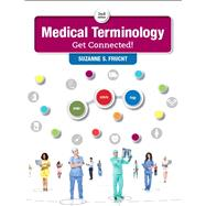 Medical Terminology Get Connected! by Frucht, Suzanne S., 9780134318134