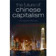 The Future of Chinese Capitalism by Redding, Gordon; Witt, Michael A., 9780199218134