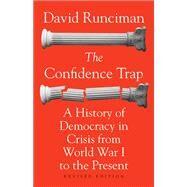The Confidence Trap by Runciman, David, 9780691178134