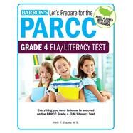Let's Prepare for the Parcc Grade 4 Ela Test by Eppley, Kelli R., 9781438008134