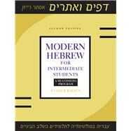 Modern Hebrew for Intermediate Students by Raizen, Esther, 9781477308134