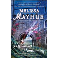 A Highlander's Homecoming by Mayhue, Melissa, 9781501128134
